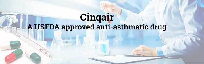 Cinqair-A USFDA approved anti-asthmatic drug