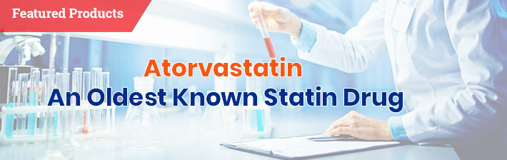 Atorvastatin – an Oldest known statin drug