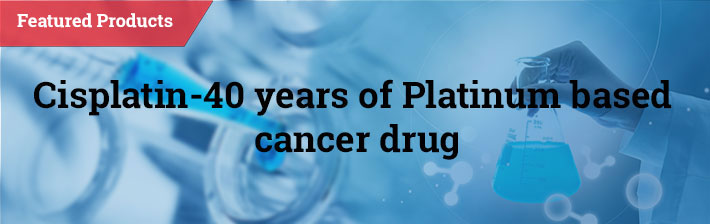 Cisplatin-40 years of Platinum based cancer drug