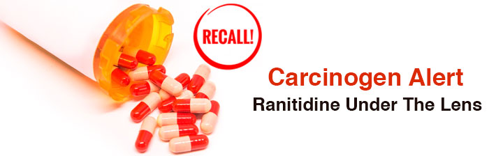 Carcinogen Alert – Ranitidine Under The Lens