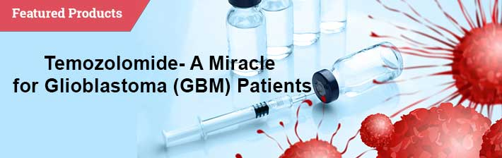 Temozolomide - A Miracle For Glioblastoma (GBM) Patients
